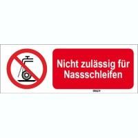826399 - ISO 7010 Zeichen - Nicht zulässig für Nassschleifen